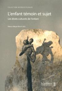 Lenfant témoin et sujet - Les droits culturels de lenfant.pdf