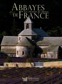 Patrice Milleron - Abbayes de France - Les chemins du silence.