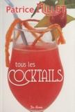 Patrice Millet - Tous les cocktails.