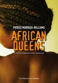 Patrice Montagu-Williams - African Queens.