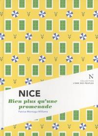 Patrice Montagu-Williams - Nice - Bien plus qu'une promenade.