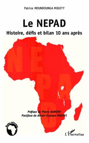Le NEPAD. Histoire, défis et bilan 10 ans après