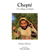 Patrice Olivier - Chepté - Un village au Népal.