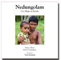 Patrice Olivier et Bruno Compagnon - Nedungolam, un village au Kerala. 1 Cédérom