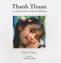 Patrice Olivier - Thanh Thuan - Un village dans le delta du Mékong.