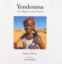 Patrice Olivier - Yendouma - Un village en pays Dogon.