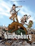 Patrice Ordas et Patrick Cothias - Hindenburg Tome 2 : L'Orgueil des lâches.