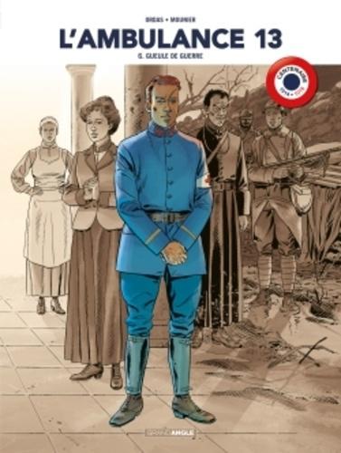 Patrice Ordas - L'ambulance 13 Tome 6 : Gueule de guerre.