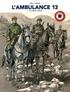 Patrice Ordas - L'ambulance 13 Tome 7 : Les oubliés d'Orient.