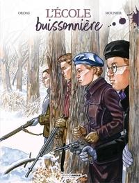 Patrice Ordas et Alain Mounier - L'école buissonnière - Histoire complète.