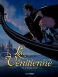 Patrice Ordas et Laurent Gnoni - La Vénitienne Tome 1 : La colombe noire.