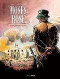 Patrice Ordas et Patrick Cothias - Moses Rose Tome 1 : La balade de l'Alamo.