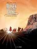 Patrice Ordas et Patrick Cothias - Moses Rose Tome 2 : La Mémoire des ruines.
