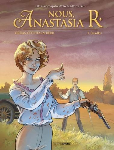 Nous, Anastasia R Tome 3 Sverdlov