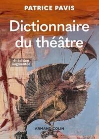 Patrice Pavis - Dictionnaire du théâtre.