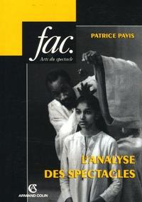 Patrice Pavis - L'analyse des spectacles.