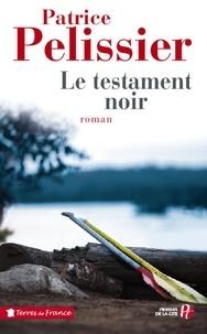 Patrice Pelissier - Le testament noir.