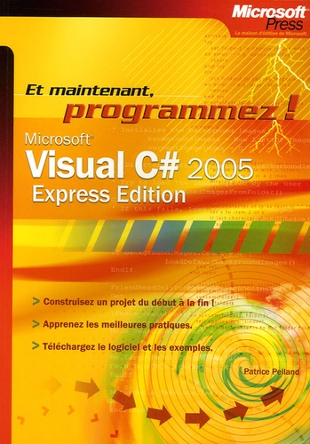 Patrice Pelland - Visual C# 2005 - Express Edition.