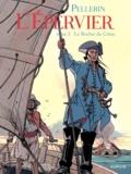 Patrice Pellerin - L'Epervier Tome 2 : Le rocher du crâne.