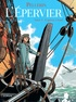 Patrice Pellerin - L'Epervier Tome 4 : Captives à bord.