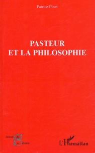 Patrice Pinet - Pasteur et la philosophie.