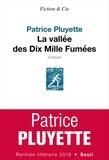 Patrice Pluyette - La vallée des Dix Mille Fumées.