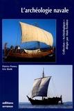 Patrice Pomey et Eric Rieth - L'archéologie navale.