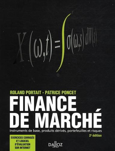 Patrice Poncet et Roland Portait - Finance de marché.
