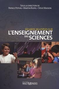 Patrice Potvin et Martin Riopel - Regards multiples sur l'enseignement des sciences.