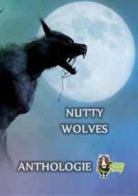 Patrice Quélard et Anthony Holay - Nutty Wolves.