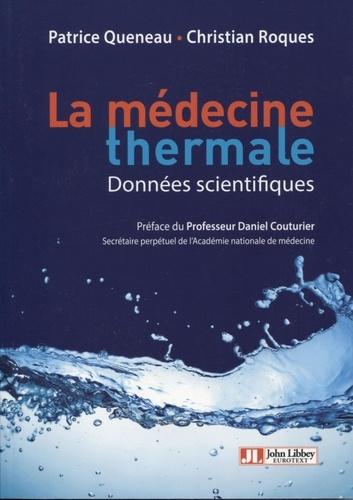 La médecine thermale. Données scientifiques