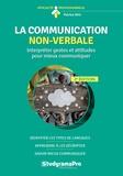 Patrice Ras - La communication non-verbale - Interpréter gestes et attitudes pour mieux communiquer.