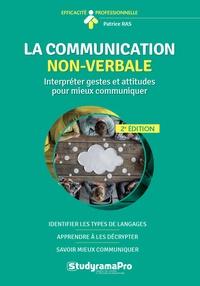 La communication non-verbale - Interpréter gestes et attitudes pour mieux communiquer.pdf