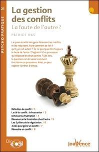 Patrice Ras - La gestion des conflits - La faute de l'autre ?.