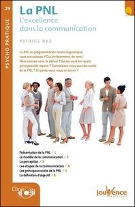 Patrice Ras - La PNL - L'excellence dans la communication.