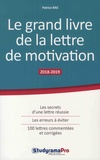 Patrice Ras - Le grand livre de la lettre de motivation.