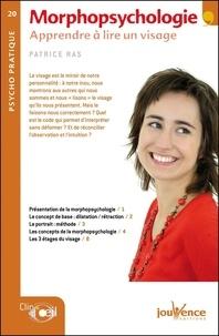 Patrice Ras - Morphopsychologie - Apprendre à lire un visage.