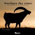 Patrice Raydelet - Gardiens des cimes - Les bouquetins du Creux-du-Van.