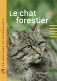 Patrice Raydelet - Le chat forestier.