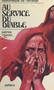 Patrice Rhomm - Au service du diable....