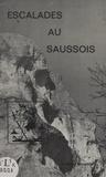 Patrice Richard et Georges Teoule - Escalades au Saussois.