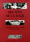 Patrice Rolin - Des mots de la Bible - L'hébreu que vous parlez sans le savoir.