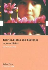 Patrice Rollet - Diaries, Notes and Sketches de Jonas Mekas - D'un paradis l'autre.