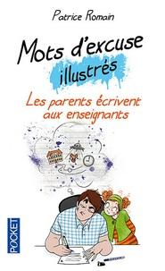 Patrice Romain - Mots d'excuse illustrés - Les parents écrivent aux enseignants.