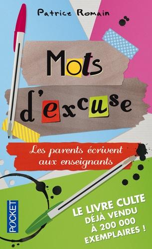 Patrice Romain - Mots d'excuse - Les parents écrivent aux enseignants.