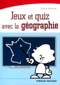 Patrice Ronceret - Jeux et quiz avec la géographie.
