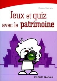 Patrice Ronceret - Jeux et quiz avec le patrimoine.