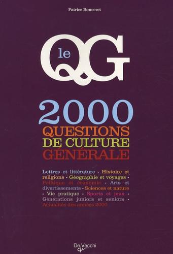 Patrice Ronceret - Le QG - 2 000 Questions de culture générale.