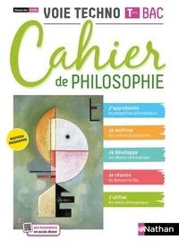 Patrice Rosenberg et Charlotte Terouane - Cahier de philo - Term Voie Technologique - Elève 2021.
