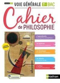 Patrice Rosenberg et Charlotte Terouane - Cahier de philosophie Classes des lycées Voie générale Tle Bac.